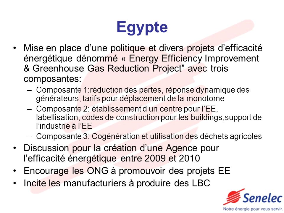 Egypte Mise en place dune politique et divers projets defficacité énergétique dénommé « Energy Efficiency Improvement & Greenhouse Gas Reduction Proje