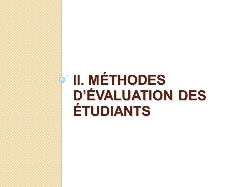II. MÉTHODES DÉVALUATION DES ÉTUDIANTS
