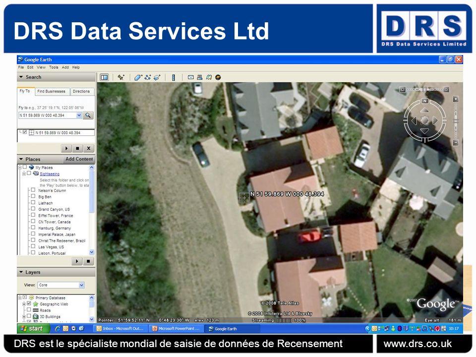 DRS Data Services Ltd DRS est le spécialiste mondial de saisie de données de Recensement www.drs.co.uk