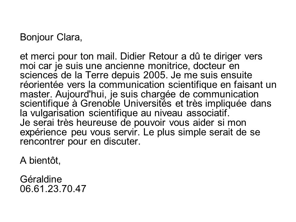 Bonjour Clara, et merci pour ton mail.
