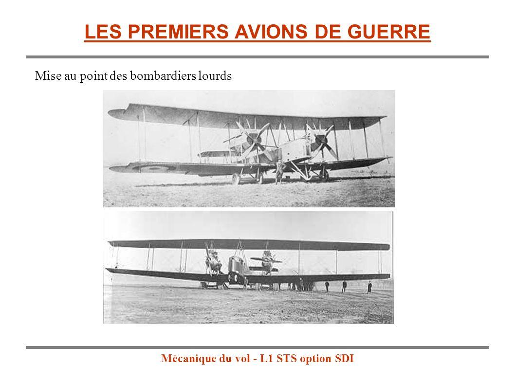 Mécanique du vol - L1 STS option SDI Mise au point des bombardiers lourds LES PREMIERS AVIONS DE GUERRE