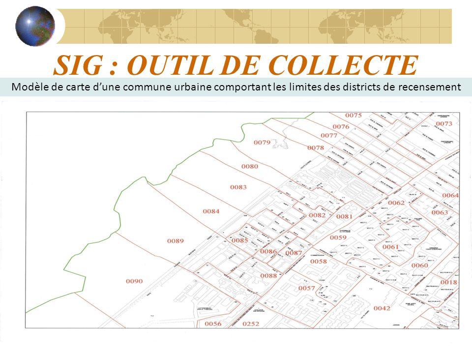 13 SIG : OUTIL DE COLLECTE Modèle de carte dune commune urbaine comportant les limites des districts de recensement