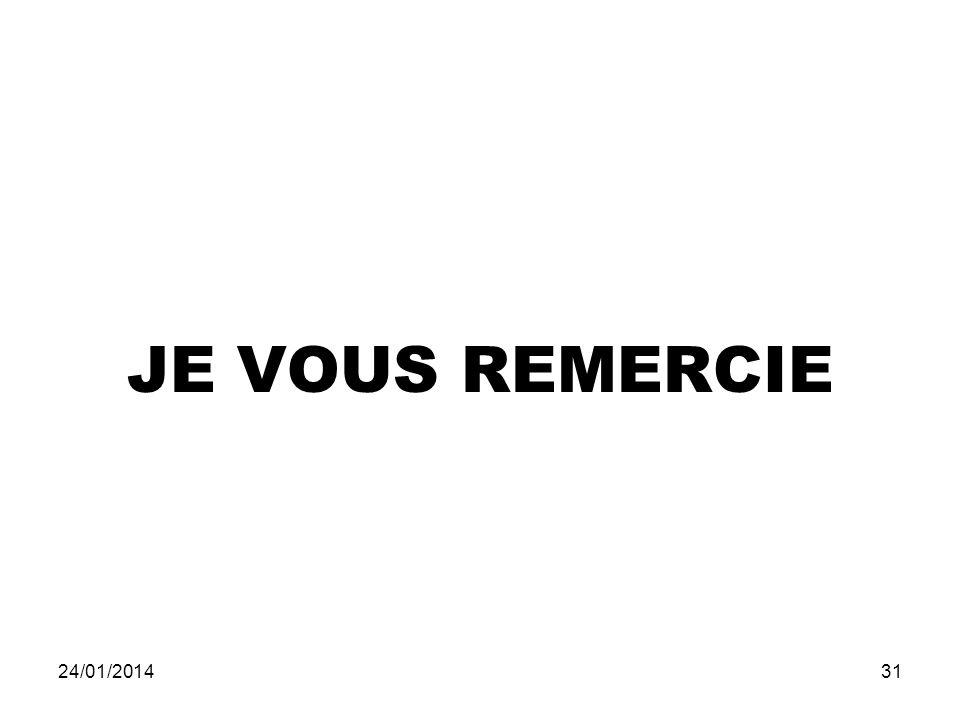 JE VOUS REMERCIE 24/01/201431