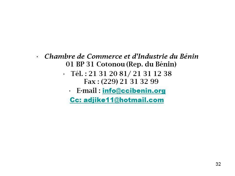 Chambre de Commerce et d Industrie du Bénin 01 BP 31 Cotonou (Rep.