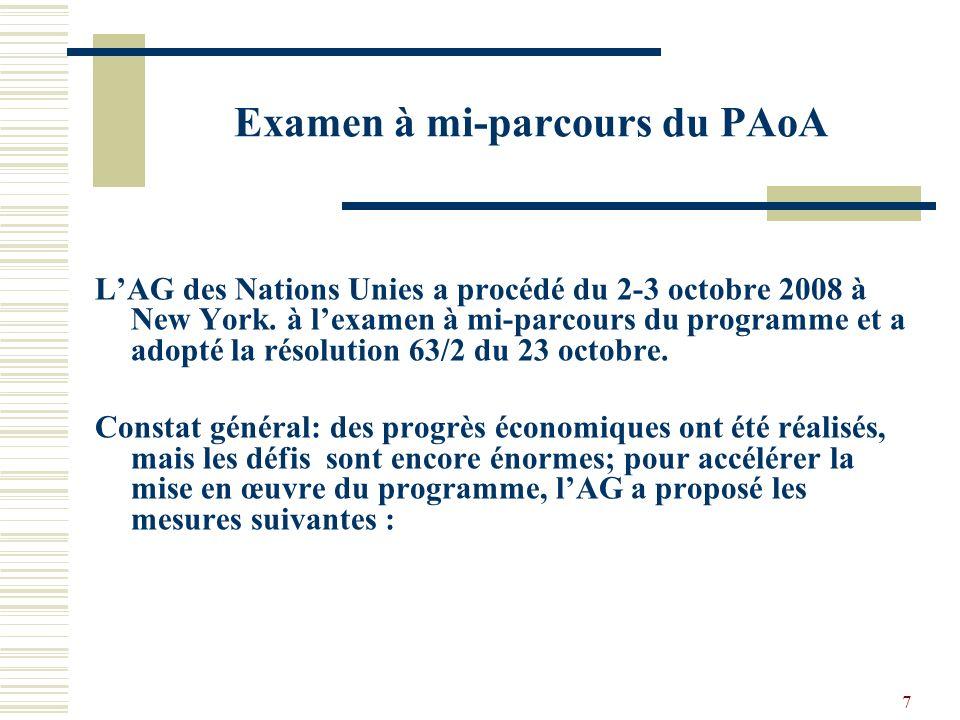 7 Examen à mi-parcours du PAoA LAG des Nations Unies a procédé du 2-3 octobre 2008 à New York.