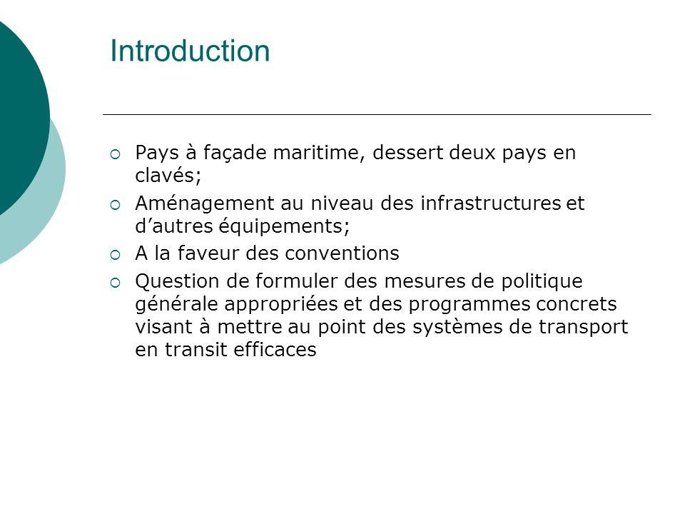 Institutionnel (suite) Création dune agence dexécution du programme de facilitation; Convention bilatérale de transport terrestre de marchandises entre le Cameroun/Tchad et Cameroun/RCA