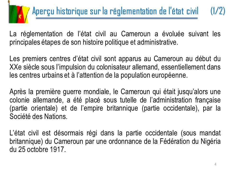 Aperçu historique sur la réglementation de létat civil (2/2) Aperçu historique sur la réglementation de létat civil (2/2) Dans la partie orientale (sous mandat français), linstitution nest véritablement installée quen 1930, et cest un arrêté de ladministration française du 16 mars 1935 qui organise létat civil indigène en se limitant à lenregistrement des naissances et à la réglementation des mariages.
