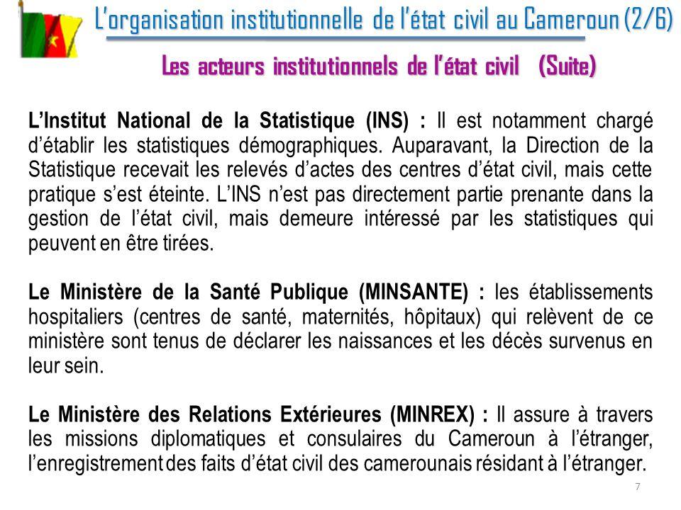 Lexpérience de lINS du Cameroun (1/6) Lexpérience de lINS du Cameroun (1/6) La collecte des données de létat civil Au Cameroun, la collecte des données de létat civil par lInstitut National de la Statistique (INS) se réalise encore de façon traditionnelle par dépouillement des registres détat civil.