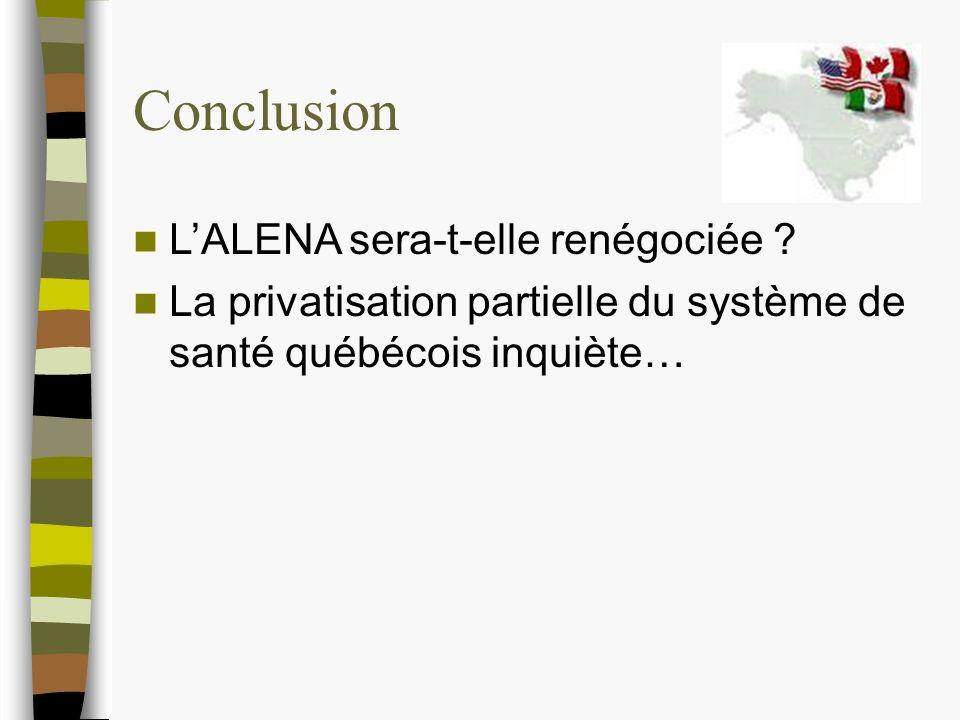 Conclusion LALENA sera-t-elle renégociée .
