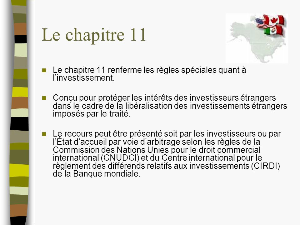 Le chapitre 11 Le chapitre 11 renferme les règles spéciales quant à linvestissement.