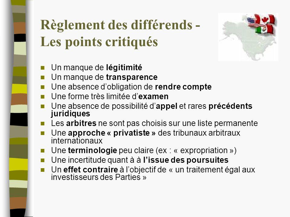 Règlement des différends - Synthèse Le chapitre 11 est un symbole de labdication des gouvernements face aux multinationales.