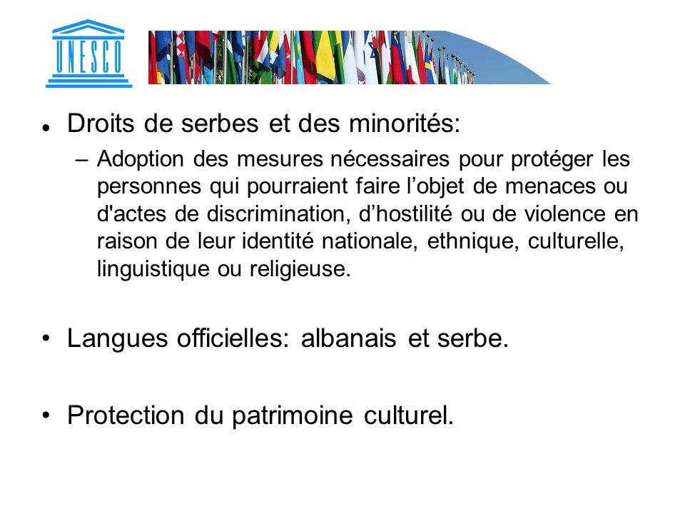 Droits de serbes et des minorités: –Adoption des mesures nécessaires pour protéger les personnes qui pourraient faire lobjet de menaces ou d'actes de