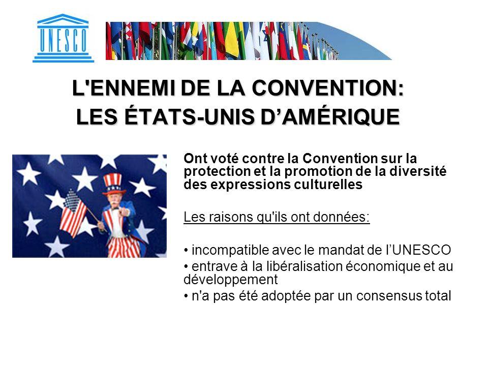 La vraie raison pour laquelle les États-Unis dAmérique sont contre la Convention : Leur secteur des industries culturelles est leur exportation #1 Veulent conserver leur position dominante à l échelle mondiale par rapport à leurs exportations de films et de musique Mais, proportionnellement, ils importent très peu de films étrangers