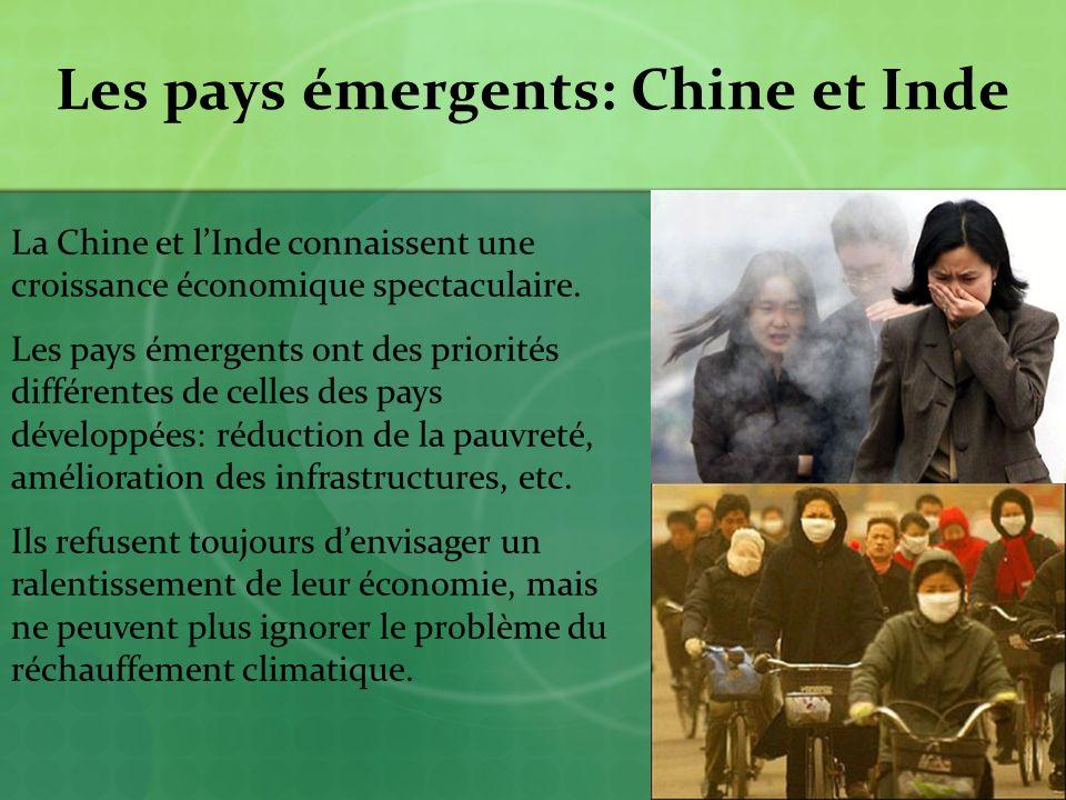 Les pays émergents: Chine et Inde La Chine et lInde connaissent une croissance économique spectaculaire.