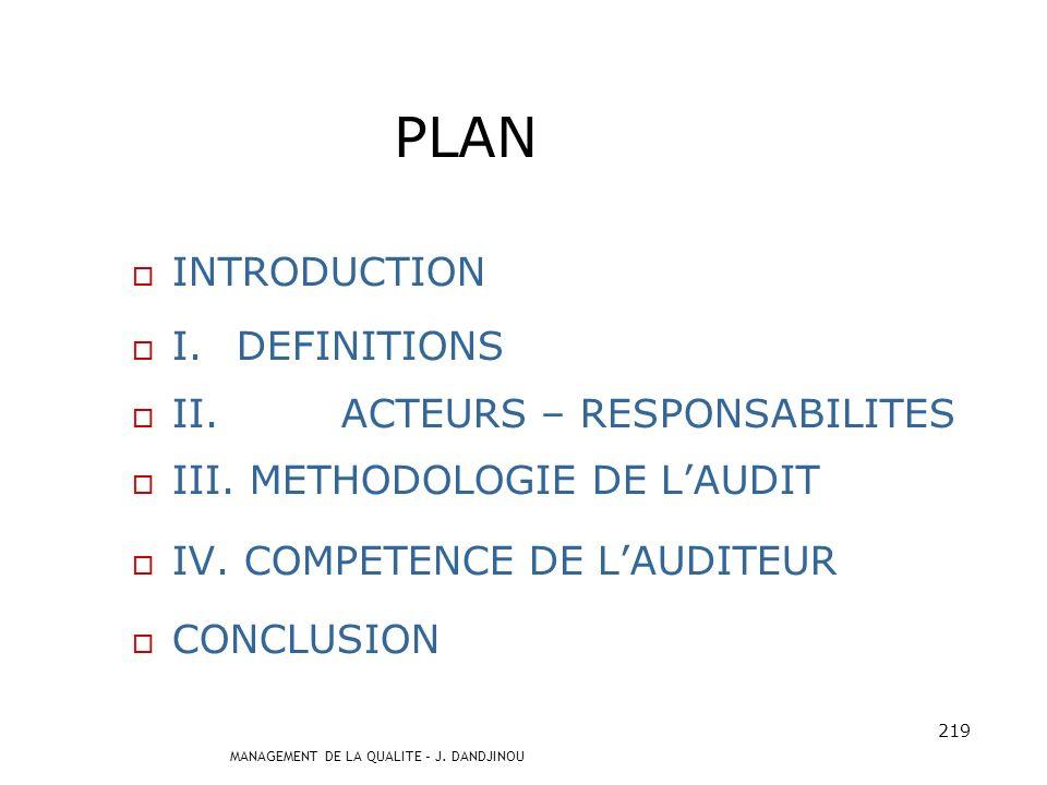 MANAGEMENT DE LA QUALITE – J. DANDJINOU 218 AUDIT QUALITE