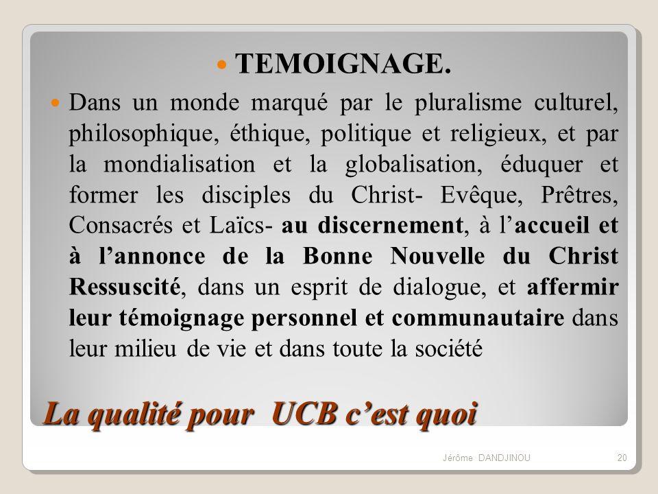 La qualité pour UCB cest quoi TEMOIGNAGE. Dans un monde marqué par le pluralisme culturel, philosophique, éthique, politique et religieux, et par la m