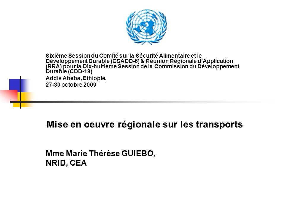 Sixième Session du Comité sur la Sécurité Alimentaire et le Développement Durable (CSADD-6) & Réunion Régionale dApplication (RRA) pour la Dix-huitièm