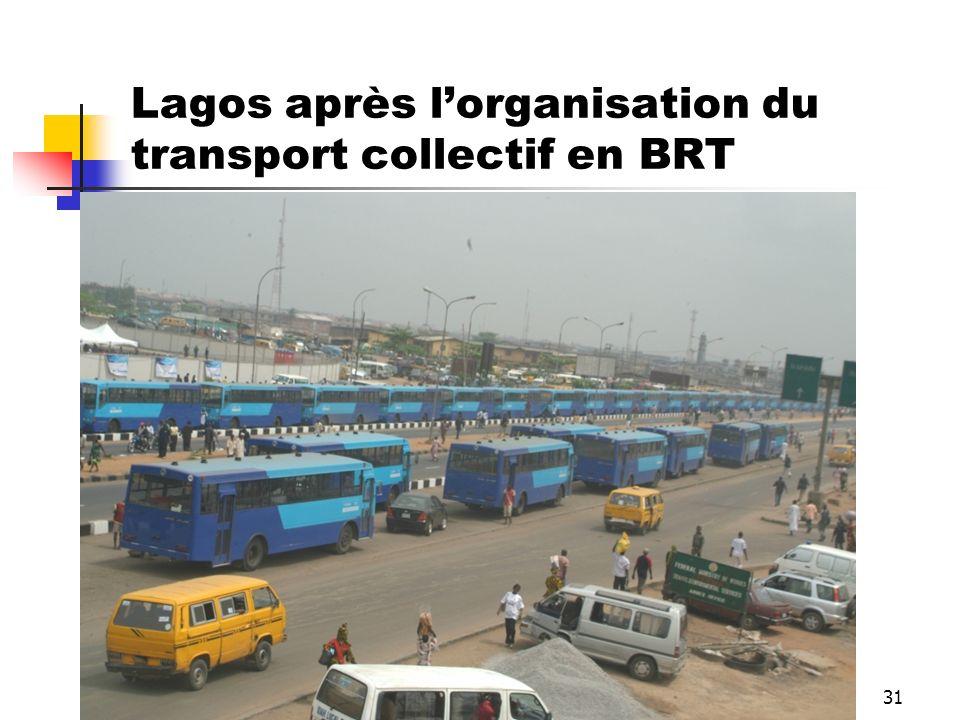 31 Lagos après lorganisation du transport collectif en BRT
