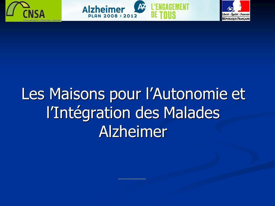 Les Maisons pour lAutonomie et lIntégration des Malades Alzheimer