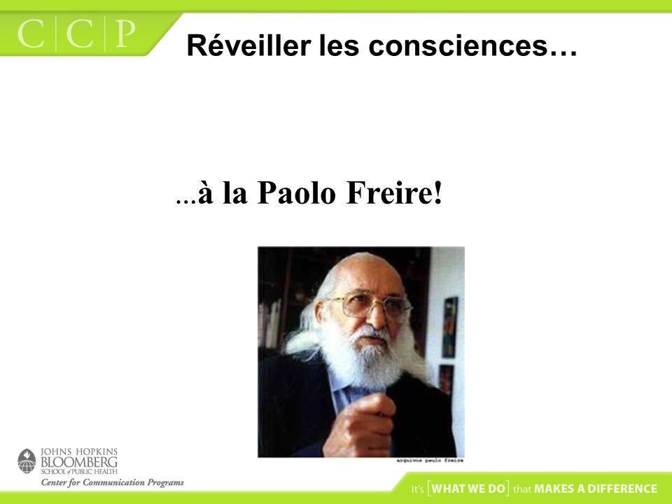 Réveiller les consciences… … à la Paolo Freire!
