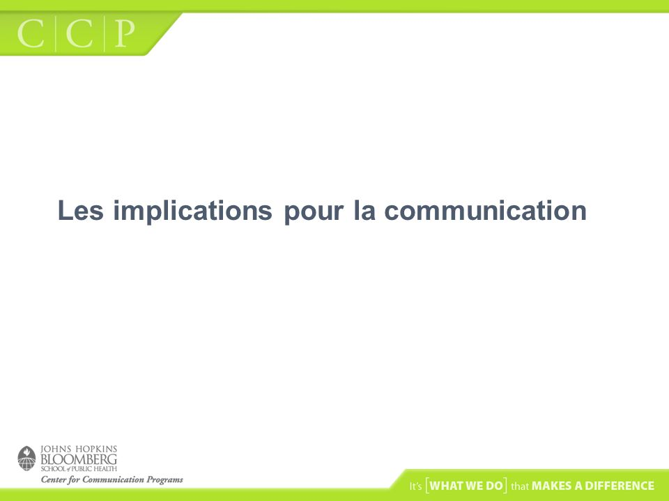 Les implications pour la communication