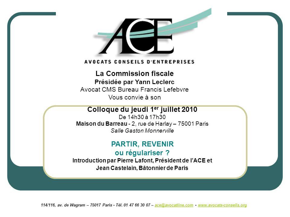 114/116, av. de Wagram – 75017 Paris - Tél. 01 47 66 30 07 – ace@avocatline.com - www.avocats-conseils.orgace@avocatline.comwww.avocats-conseils.org C