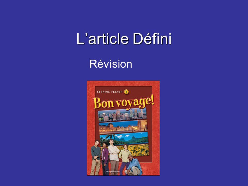 Give the correct definite article: la____ saladela le____ croissantle les____ haricots vertsles