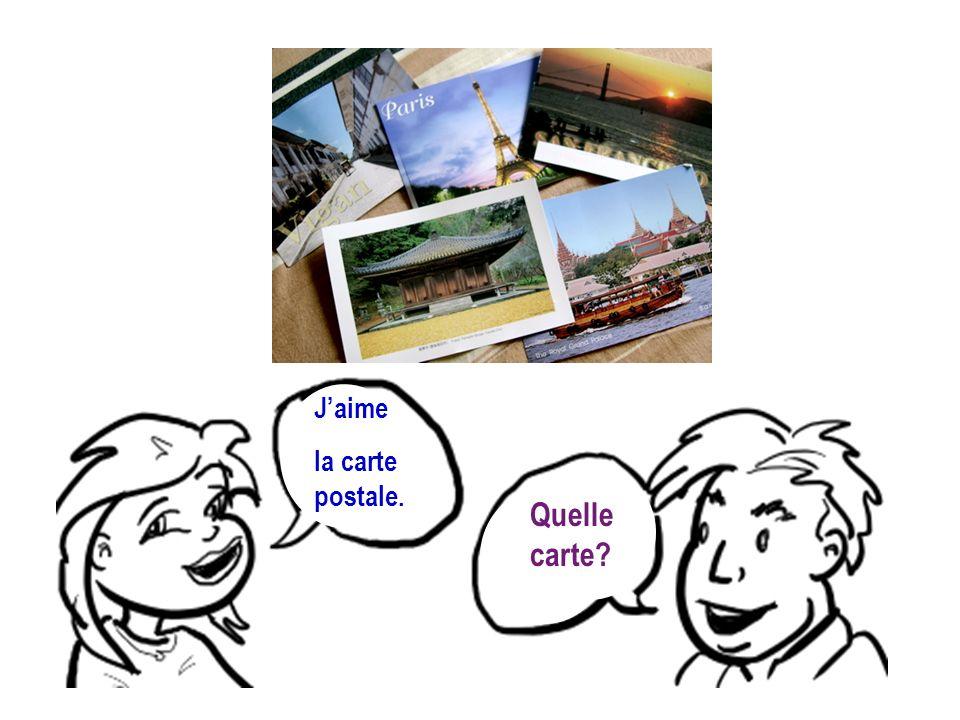 Jaime la carte postale. Quelle carte?