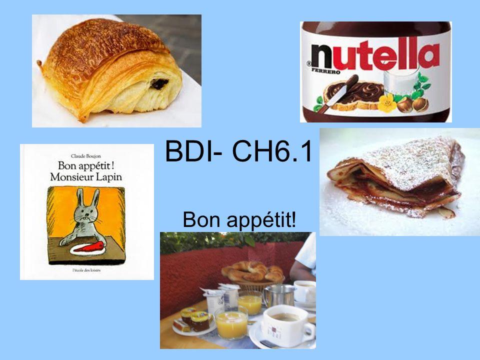 BDI- CH6.1 Bon appétit!