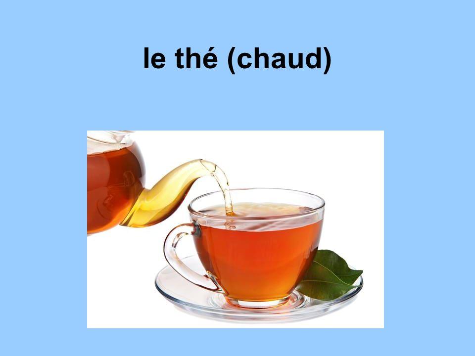 le thé (chaud)