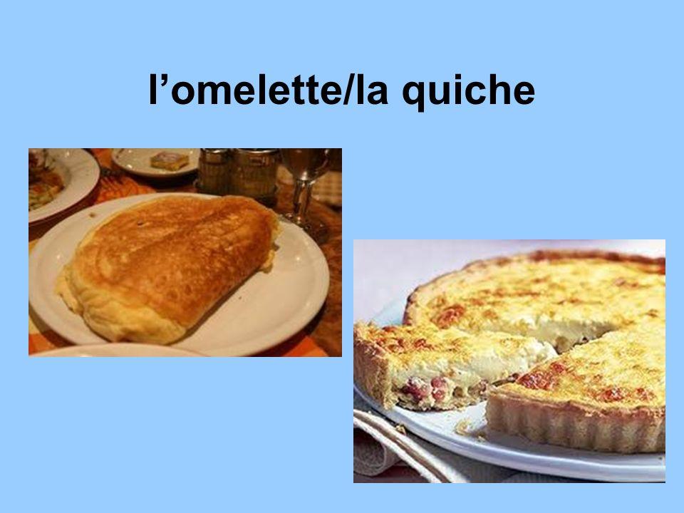 lomelette/la quiche