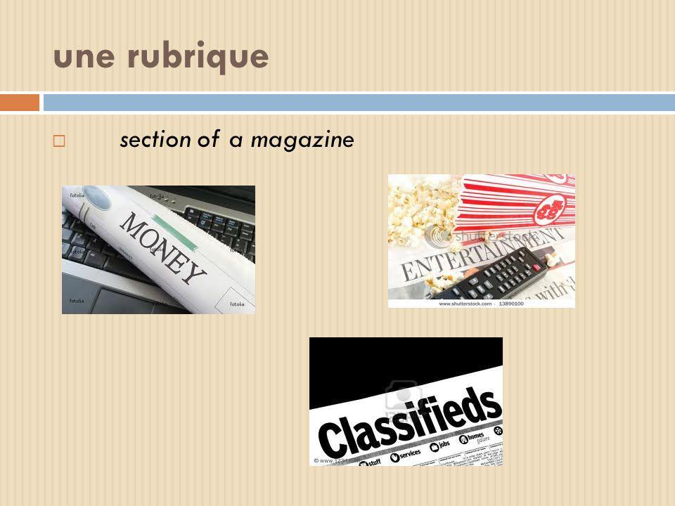 une rubrique section of a magazine