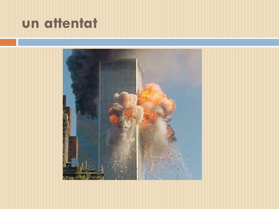 un attentat