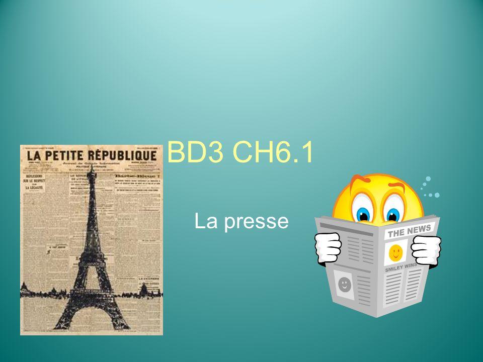 BD3 CH6.1 La presse