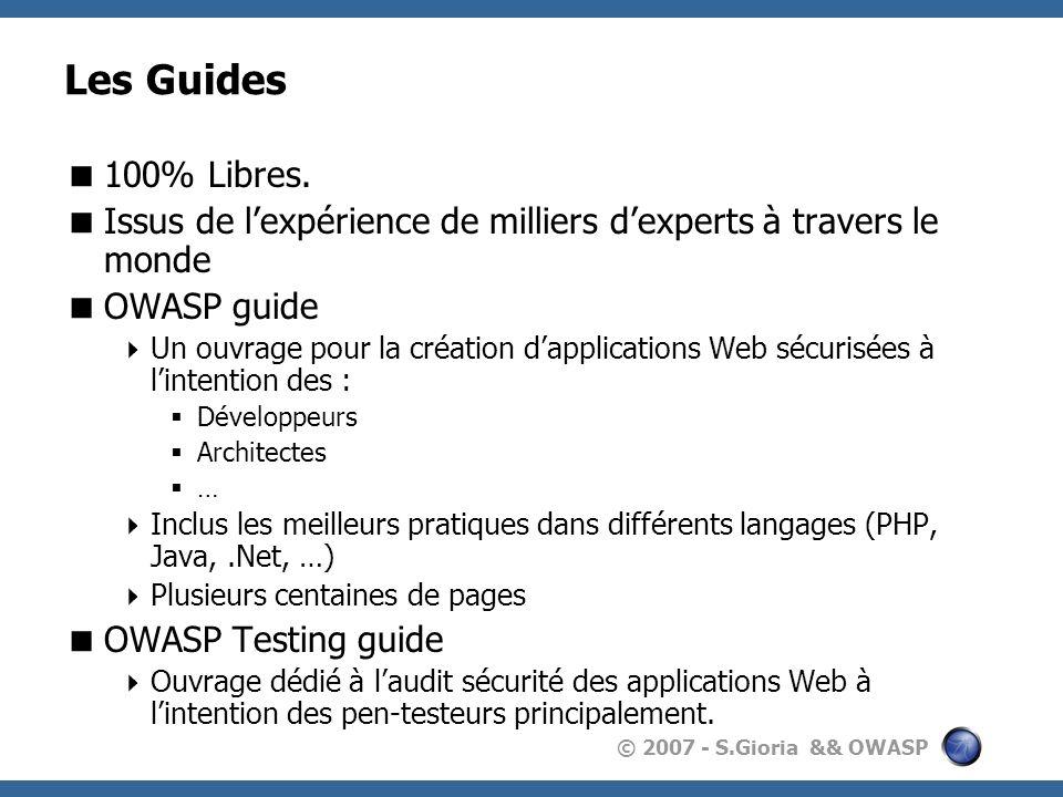 © 2007 - S.Gioria && OWASP Les Guides 100% Libres.
