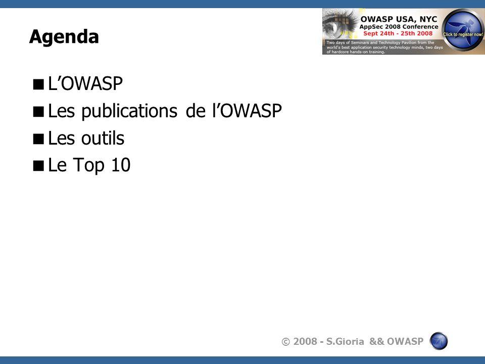 © 2008 - S.Gioria && OWASP Sébastien Gioria Consultant indépendant en sécurité des systèmes dinformations.