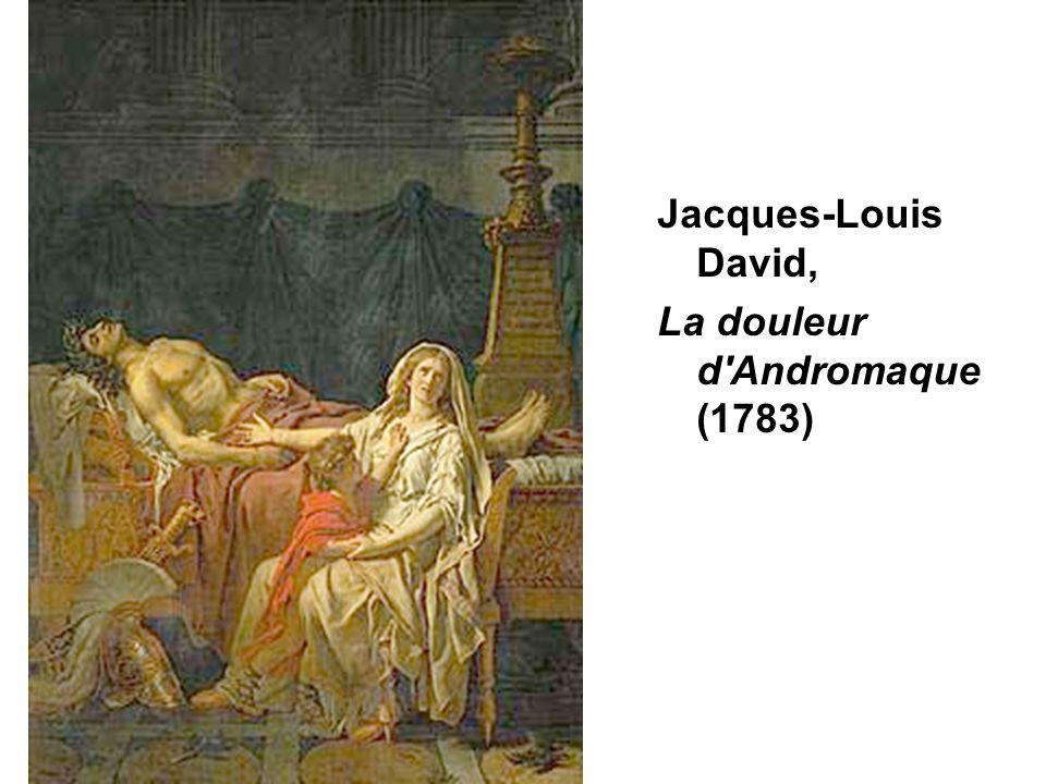 D.Augé Jacques-Louis David, La douleur d'Andromaque (1783)