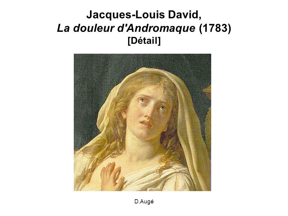 D.Augé Jacques-Louis David, La douleur d'Andromaque (1783) [Détail]