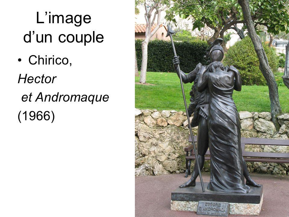 D.Augé Limage dun couple Chirico, Hector et Andromaque (1966)