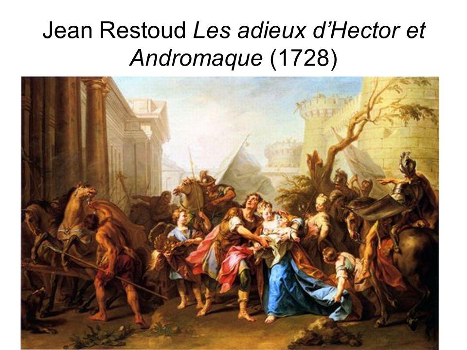 D.Augé Jean Restoud Les adieux dHector et Andromaque (1728)