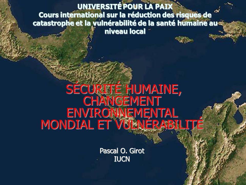 UNIVERSITÉ POUR LA PAIX Cours international sur la réduction des risques de catastrophe et la vulnérabilité de la santé humaine au niveau local SÉCURI