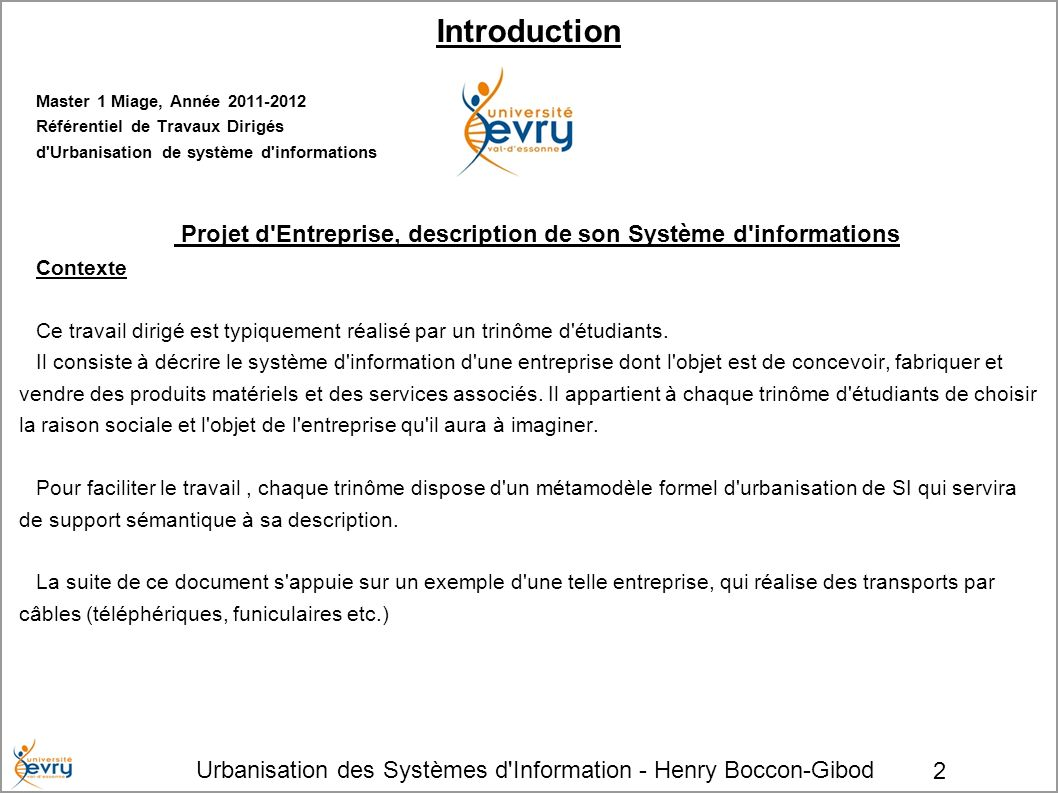 Urbanisation des Systèmes d Information - Henry Boccon-Gibod 13 Versions et variantes