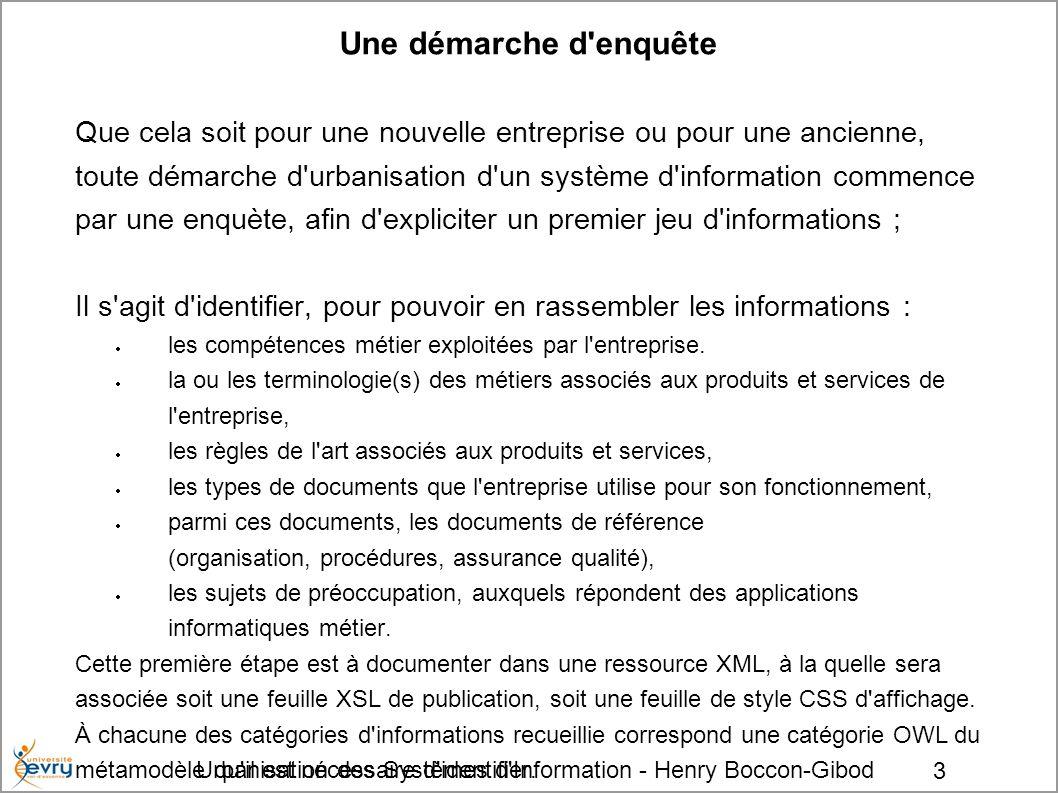 Urbanisation des Systèmes d Information - Henry Boccon-Gibod 14 À suivre...