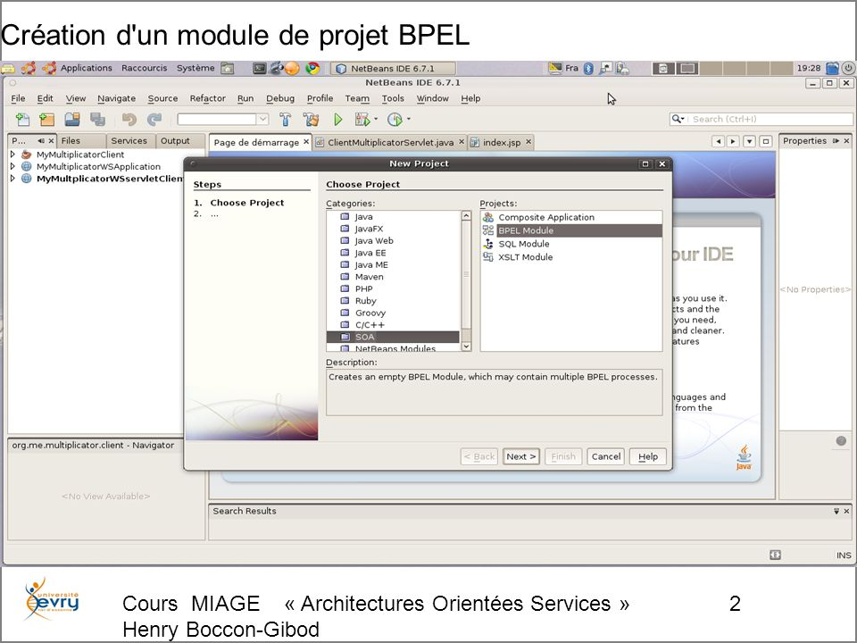 Cours MIAGE « Architectures Orientées Services » Henry Boccon-Gibod 63 Choix du module PBEL à intégrer