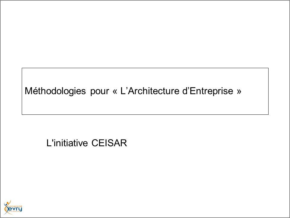 Méthodologies pour « LArchitecture dEntreprise » L'initiative CEISAR