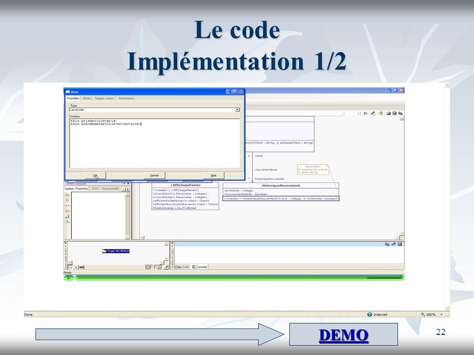 22 Le code Implémentation 1/2 DEMO