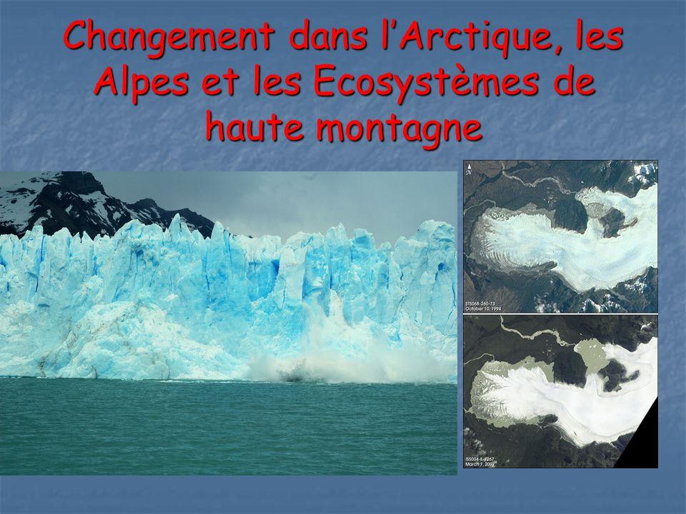 Changement dans lArctique, les Alpes et les Ecosystèmes de haute montagne