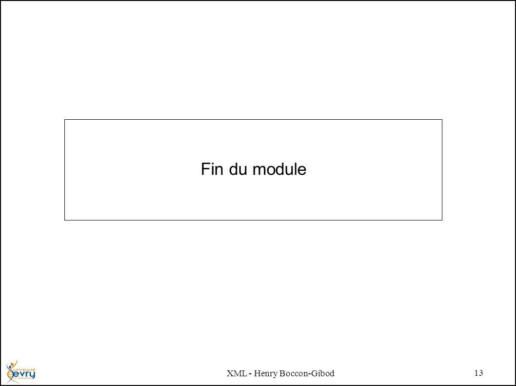 XML - Henry Boccon-Gibod 13 Fin du module