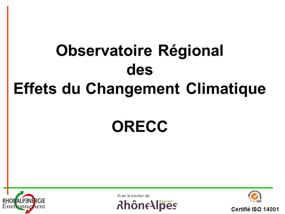Certifié ISO 14001 Avec le soutien de: Observatoire Régional des Effets du Changement Climatique ORECC