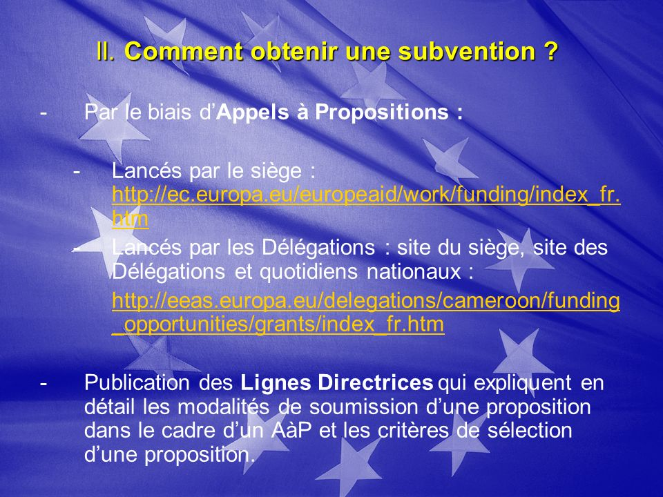 II. Comment obtenir une subvention .